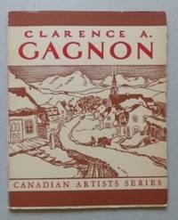 CLARENCE A. GAGNON, R.C.A., LL.D.