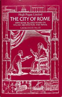 Catalogue 10/(1991): The City of Rome. With some related books on Italian  Architecture and Travel.