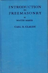 Introduction to Freemasonry, III: Master Mason