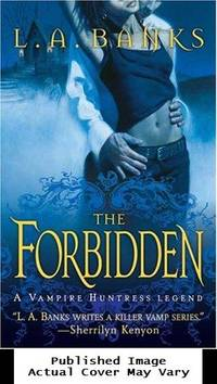The Forbidden (Vampire Huntress Legends) by Banks, L. A - 2006-06-27 Cover Chipped. See ou