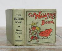 THE WALLYPUG BOOK. by  G. E.   Illustrated by Harry Furniss.  Miniature book.: FARROW - Hardcover - from Roger Middleton (SKU: 35025)