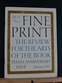 image of Fine Print: A Review for the Arts of the Book, January 1985; Vol 11, #1