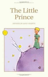 The Little Prince (Wordsworth Children's Classics) by Antoine De Saint-Exupery  - Paperback  - from World of Books Ltd (SKU: GOR000519821)