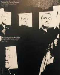 Vaccari di Franco Vaccari. Antologia fotografica 1955-2007