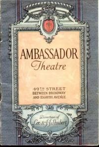 AMBASSADOR THEATRE (1924)  49th Street between Broadway & Eighth Ave. N.  Y. C.