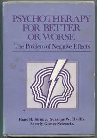 image of Psychotherapy for Better or Worse: The Problem of Negative Effects