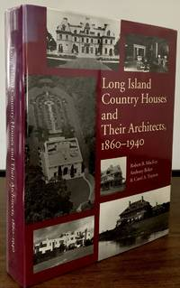 image of Long Island Country Houses and Their Architects 1860-1940; Foreword By Brendan Gill