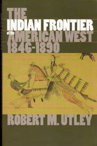 Indian Frontier of the American West 1846-1890