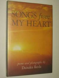 Songs from My Heart : Poems and Photographs