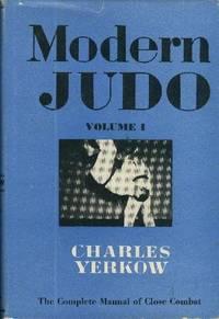 MODERN JUDO: Volume I.  Basic Technique, Fourth Revised Edition.