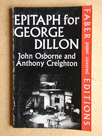 Epitaph For George Dillon. A Play in Three Acts.