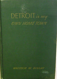 Detroit is My Own Home Town