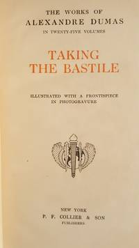 Taking the Bastille by Alexandre Dumas - Hardcover - 1910 - from Mountain Gull Trading Company (SKU: 451)
