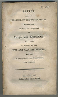 Letter from the Treasurer of the United States, accompanying his general accounts of receipts and expenditures; as also, his accounts for the War and Navy Departments, from the 1st October, 1803, to the 30th September, 1804, inclusive. 22d January, 1805. Read and ordered to lie on the table.