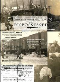 image of Memories And Reflections Of The Dispossessed: A Collection Of Memoirs For The 60th Anniversary Of The Czechoslovak-Hungarian Pop