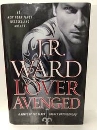 Lover Avenged by  J R Ward - Hardcover - 2009 - from Fleur Fine Books and Biblio.com