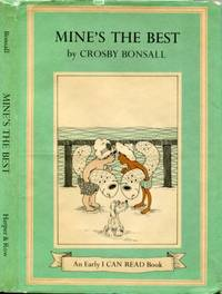 Mine's the Best   (An Early I Can Read Book)