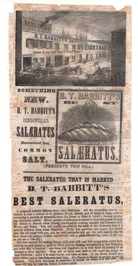 Two sided ad: B. T. Babbitt's Medicinal Salaeratus and Pure Potashi in Tin Cans assumed from ca. 1860-1870 paper