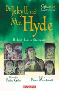 image of Dr. Jekyll and Mr. Hyde (Barron's Graphic Classics)