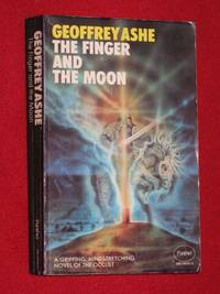 The Finger and the Moon by  Geoffrey Ashe - Paperback - First Paperback Edition - 1975 - from Bookbarrow and Biblio.com