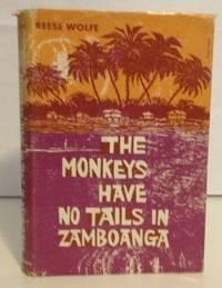 The Monkeys Have No Tails in Zamboanga
