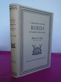A History of the Birds of Hertfordshire Forward By Peter Scott [Signed]