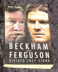 Beckham and Ferguson Divided They Stand