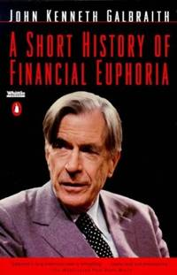 image of A Short History of Financial Euphoria (Penguin business)
