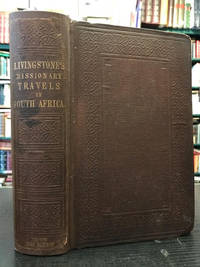 image of Missionary Travels and Researches in South Africa : Including a Sketch of  Sixteen Years' Residence in the Interior of Africa, and a Journey from the  Cape of Good Hope to Loanda on the West Coast; Thence Across the  Continent, Down the River Zambesi, To the Eastern Ocean