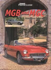 MGB and MGC - (Crowood Photo Classic)