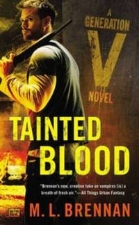 Tainted Blood by M. L. Brennan - Paperback - 2014 - from ThriftBooks (SKU: G0451418425I4N00)