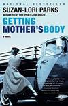 Getting Mother\'s Body