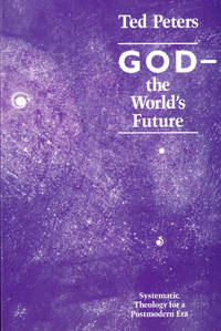 image of God-the World's Future: Systematic Theology for a Postmodern Era