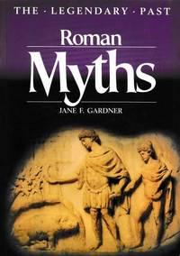 Roman Myths [The Legendary Past]