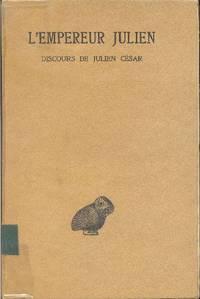 Oeuvres complètes.  Tome I - 1re Partie: Discours de Julien César