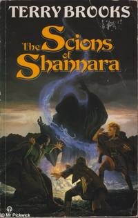 Scions of Shannara (Little Brown 1990) by Terry Brooks - Paperback - Edition Unstated - 1990 - from Mr Pickwick's Fine Old Books and Biblio.com