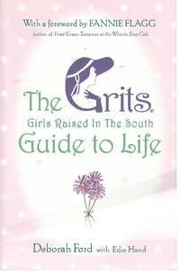 image of Grits Guide to Life Girls Raised in the South