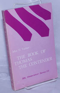 The Book of Thomas the Contender from Codex II of the Cairo Gnostic Library from Nag Hammadi (CG II, 7): The Coptic Text with Translation