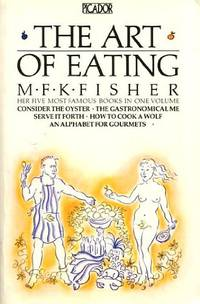 image of The Art of Eating (Picador Books)