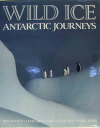 Wild ice - Antarctic journeys
