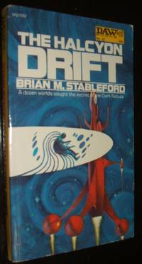 The Halcyon Drift by Brian M. Stableford - Paperback - y First Paperback Edition - 1972 - from biblioboy (SKU: 91653)
