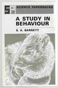 Study in Behaviour Principles of Ethology and Behavioural Physiology,  Displayed Mainly in the Rat