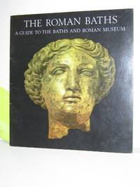 image of Roman Baths: A Guide to the Baths and Roman Museum