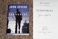 TERRORIST by  John Updike - Signed First Edition - 2006 - from Modern Rare (SKU: 11668)