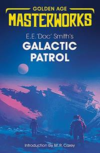 image of Galactic Patrol (Golden Age Masterworks)