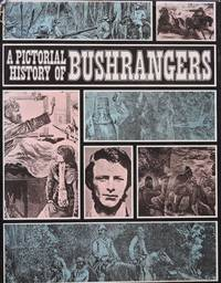image of A Pictorial History of Bushrangers