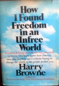image of How I Found Freedom in an Unfree World. -