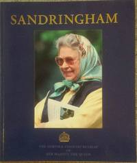 image of Sandringham: The Norfolk Country Retreat of Her Majesty the Queen