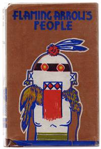Flaming Arrow's People, By an Acoma Indian