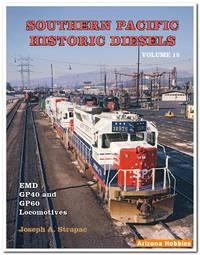 Southern Pacific Historic Diesels Vol. 15: EMD GP40 and GP60